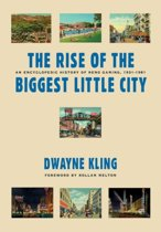 The Rise of the Biggest Little City
