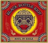 Black Bottle Riot - Soul In Exile
