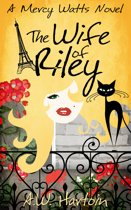 The Wife of Riley (Mercy Watts Mysteries Book Six)