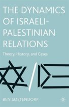 The Dynamics of Israeli-Palestinian Relations