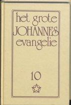 Het grote Johannes Evangelie 10