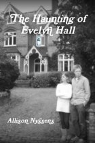 The Haunting of Evelyn Hall