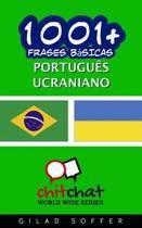 1001+ Frases Basicas Portugues - Ucraniano