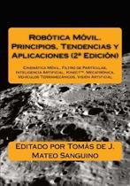 Rob tica M vil. Principios, Tendencias y Aplicaciones (2a Edici n)