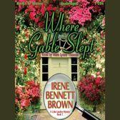 Where Gable Slept (Celia Landrey Series, Book 1)