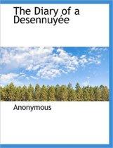 The Diary of a Desennuy E