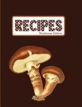 Recipes Mushroom Edition