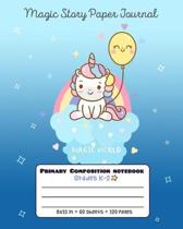 Primary Composition Notebook Grades K-2 Magic Story Paper Journal Magic World: Picture drawing and Dash Mid Line hand writing paper - Unicorn Design
