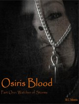 Osiris Blood, Part One: Watcher of Storms