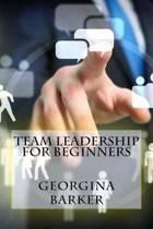 Team Leadership for Beginners