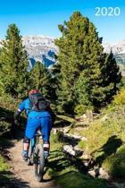 2020: Diary, Weekly Planner, Organiser, Year 2020 - Week Per View. Gift for Mountain Biker