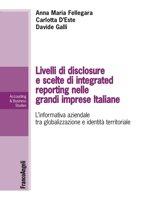 Livelli di disclosure e scelte di integrated reporting nelle grandi imprese italiane. L'informativa aziendale tra globalizzazione e identità territoriale