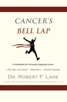 Cancer's Bell Lap and the Dragon Behind the Door