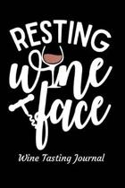 Resting Wine Face Wine Tasting Journal