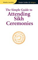 The Simple Guide to Attending Sikh Ceremonies