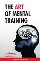 The Art of Mental Training