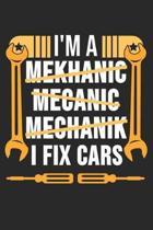 I'm A Mekhanic Mecanic Mechanik I Fix Cars