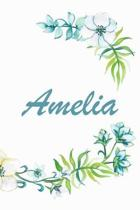 Amelia: Amazing Personalized Name Notebook Workbook Journal Diary to write in