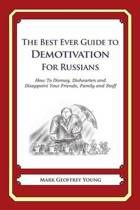 The Best Ever Guide to Demotivation for Russians