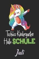 Tsch ss Kindergarten - Hallo Schule - Juli