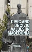 Civic and Uncivic Values in Macedonia