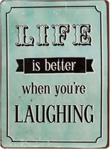 Tekstbord Life is better when you're laughing   6Y2328   Clayre & Eef