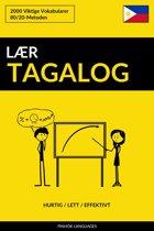 Lær Tagalog: Hurtig / Lett / Effektivt: 2000 Viktige Vokabularer