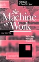 The Machine at Work