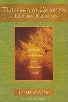 Teilhard De Chardin and Eastern Religion