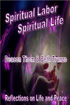 Spiritual Labor: Spiritual Life