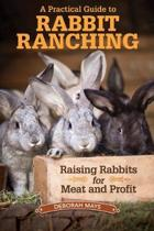 A Practical Guide to Rabbit Ranching