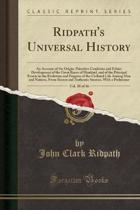 Ridpath's Universal History, Vol. 10 of 16