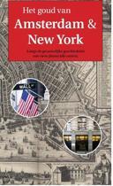 Het goud van Amsterdam en New York
