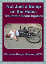 Not Just a Bump on the Head: Traumatic Brain Injuries