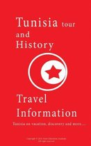 Tunisia Tour and History, Travel Information