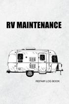 RV maintenance repair log book: campervan maintenance log book for caravan