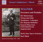 Muck:Wagner Overtures&Preludes