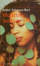 Mulattin Solitude