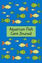Aquarium Fish Care Journal
