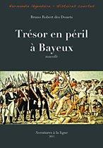 Trésor en péril à Bayeux