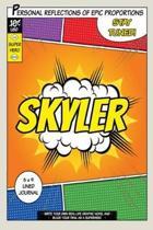 Superhero Skyler