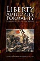 Liberty, Authority, Formality