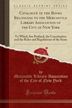 9781146903332 - Mercantile Libr - Systematic Catalogue of Books in the Collection of the Mercantile Library Association of the City of New-York: with a General Index, and One of Dramat