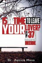 Is It Time to Leave Your Lover?