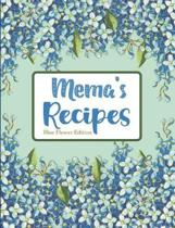Mema's Recipes Blue Flower Edition