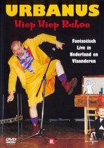 Urbanus - Hiep Hiep Rahoe
