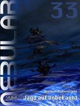 NEBULAR 33 - Jagd auf Unbekannt