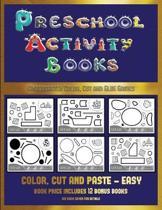 Kindergarten Color, Cut and Glue Games (Preschool Activity Books - Easy)