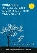 Boek cover Dingen die je alleen ziet als je er de tijd voor neemt van Haemin Sunim (Onbekend)