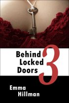 Behind Locked Doors 3